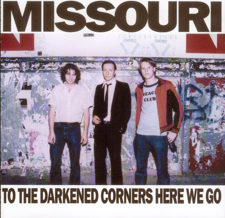 Missouri | To The Darkened Corners Here We Go